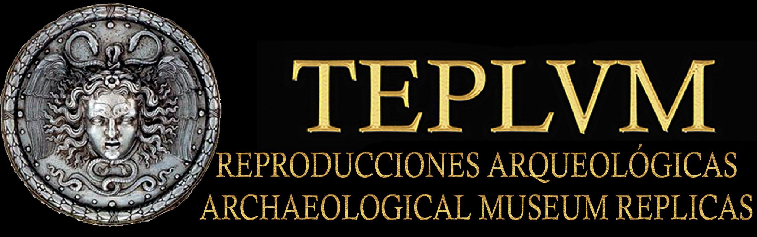 Reproducciones arqueológicas TEPLVM